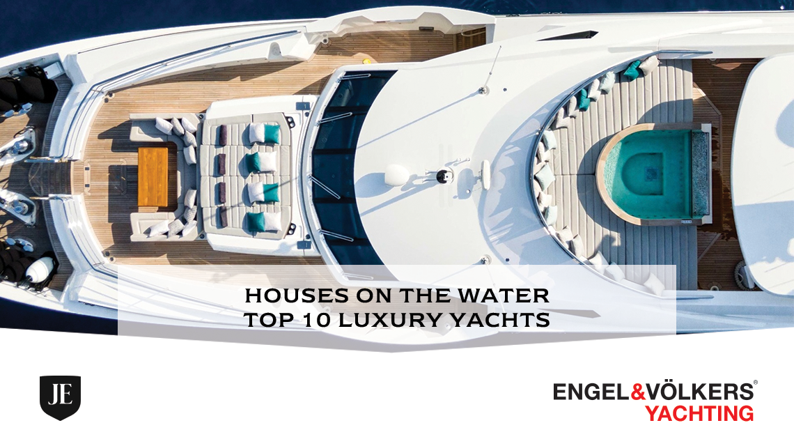 Houses On The Water : Top 10 Luxury Yachts