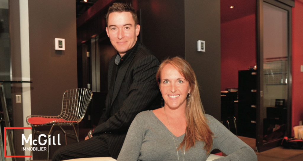 Patrice Groleau et Debby Doktorczyk Agence McGill immobilier Condo Montréal